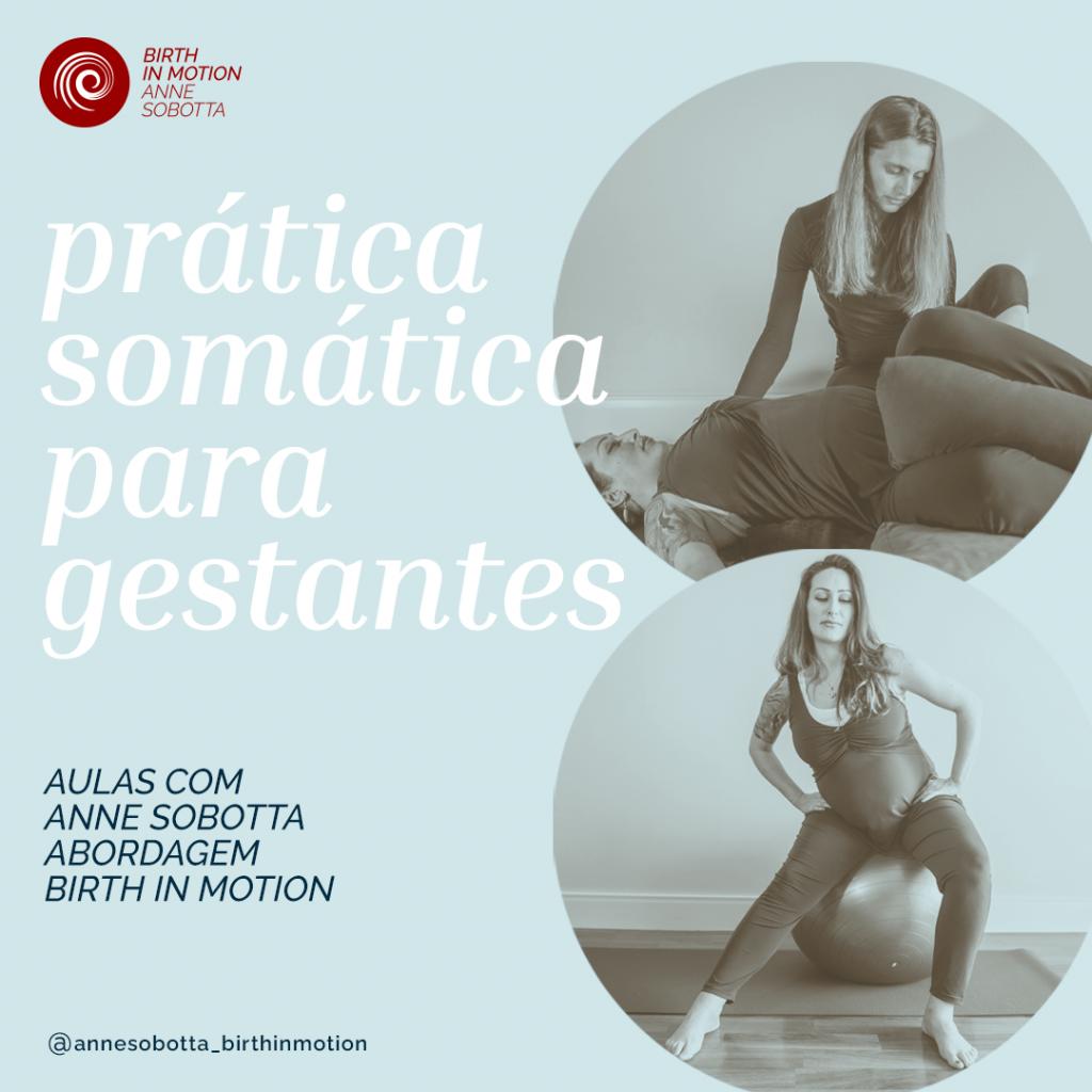 Aulas de prática somática para gestantes com Anne Sobotta - Birth in motion